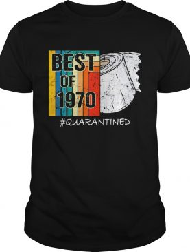 50Th Birthday best of 1970 quarantined shirt