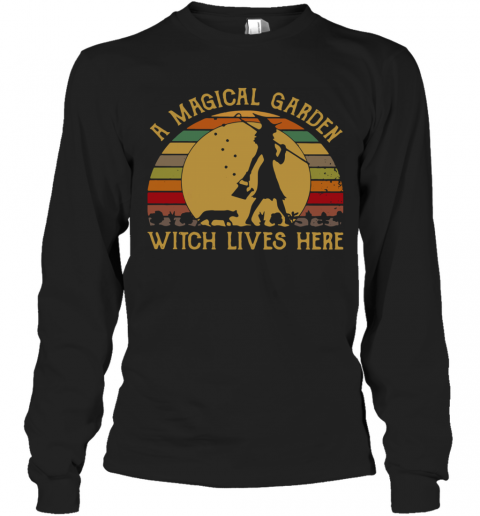 A Magical Garden Witch Lives Here Vintage T-Shirt Long Sleeved T-shirt