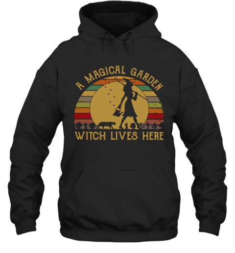 A Magical Garden Witch Lives Here Vintage T-Shirt Unisex Hoodie