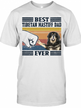 Best Tibetan Mastiff Dad Ever Vintage T-Shirt