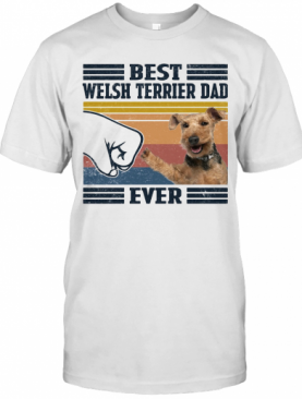 Best Welsh Terrier Dad Ever Vintage T-Shirt