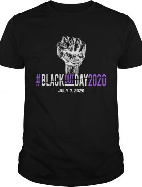 Fist black out day 2020 july 72020 shirt