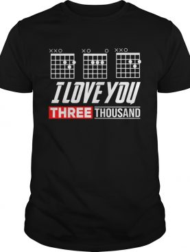 Guitar I Love You Three Thousand shirt