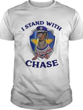 I stand with chase police shirt