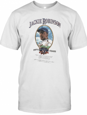 Jackie Robinson Baseball Fifty Years T-Shirt