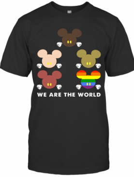 Mickey Mouse Lgbt We Are The World T-Shirt