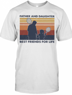 Tennis Father And Daughter Best Friends For Life Vintage Retro T-Shirt