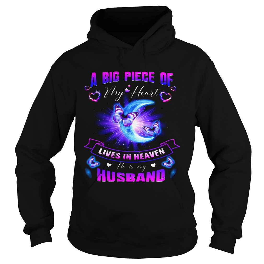 A Big piece of my heart lives in heaven husband Butterfly moon Hoodie