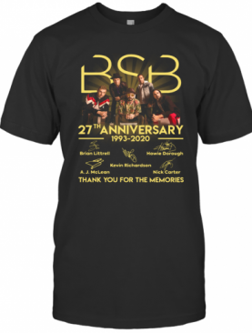 Bsb 27Th Anniversary 1993 2020 Thank You For The Memories Signatures T-Shirt
