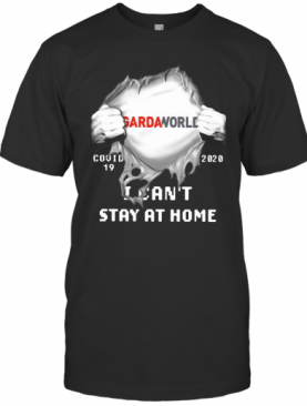 Gardaworld Inside Me Covid 19 2020 I Can'T Stay At Home T-Shirt