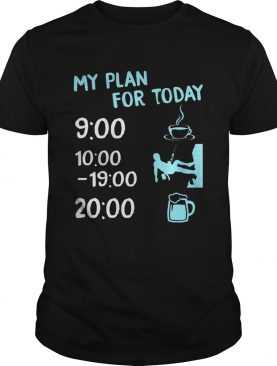 My plan for today coffee climbing and beer shirt