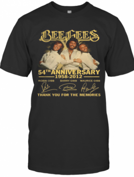 Bee Gees 54Th Anniversary 1958 2012 Thank You For The Memories Signatures T-Shirt