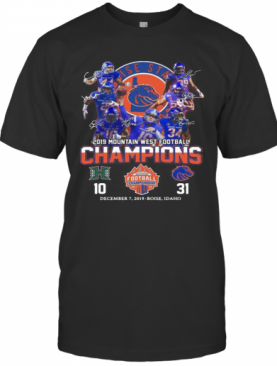 Boise State Broncos 2019 Mountain West Football Champions T-Shirt