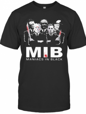 Halloween Horror Characters Mib Maniacs In Black T-Shirt