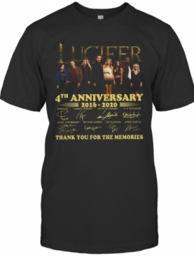 Lucifer 4Th Anniversary 2016 2020 Signatures Thank You For The Memories T-Shirt