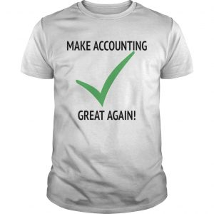 Make Accounting Great Again  Unisex