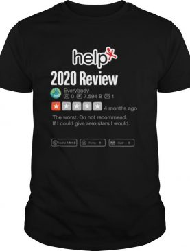 2020 Review Funny Very Bad Would Not Recommend Help shirt