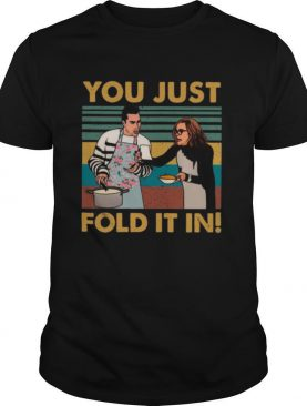 Schitts Creek Fold You Just Fold It In Vintage shirt