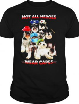 Not all Heroes wear Capes Nurse Firefingter Veteran shirt
