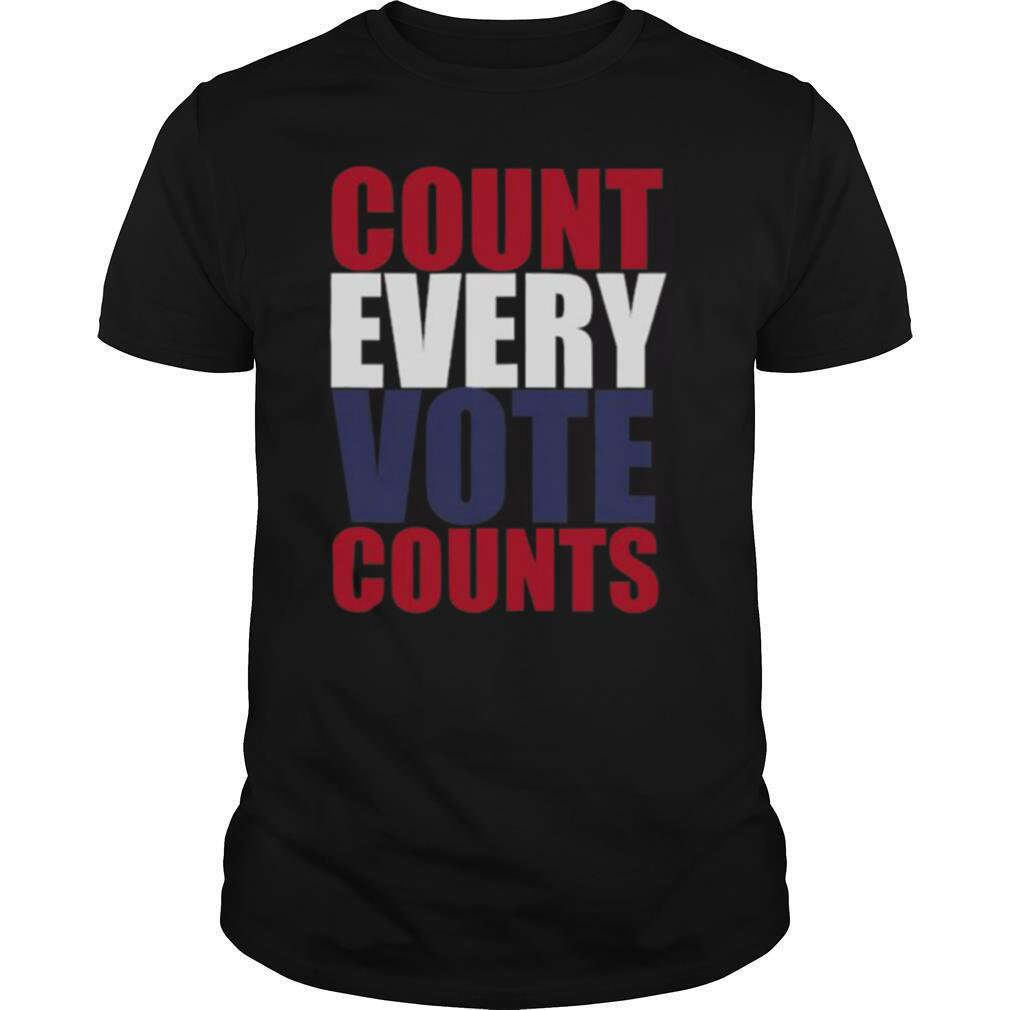 Count Every Vote Counts shirt0