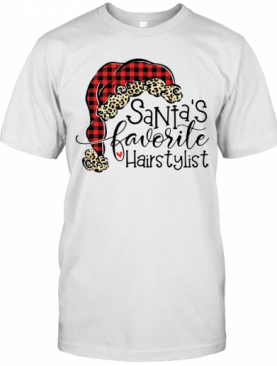 Santa's Favorite Hair Stylist T-Shirt