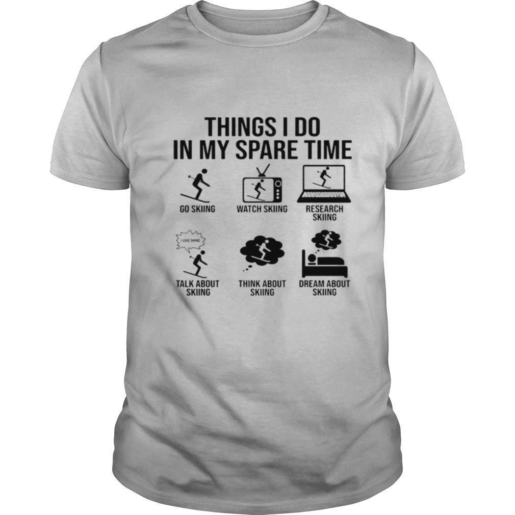 Things I Do In My Spare Time shirt0