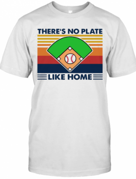 Vintage Retro There'S No Plate Like Home Baseball T-Shirt