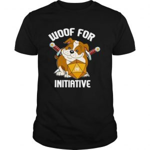 Woof for Initiative Bulldog D20 shirt
