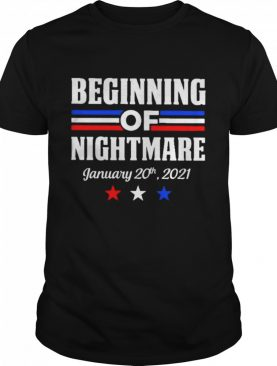 Biden not my president beginning of nightmare inauguration 2021 shirt