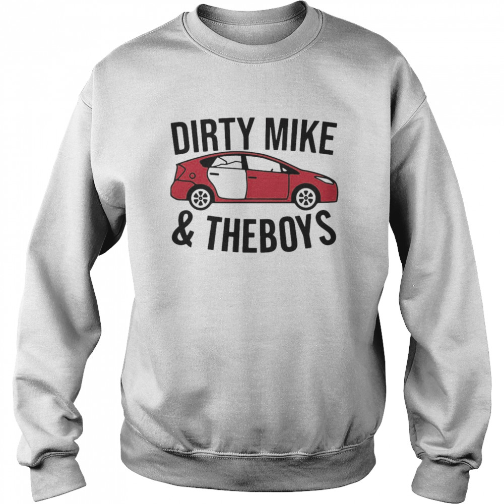 Dirty Mike And The Boys  Unisex Sweatshirt