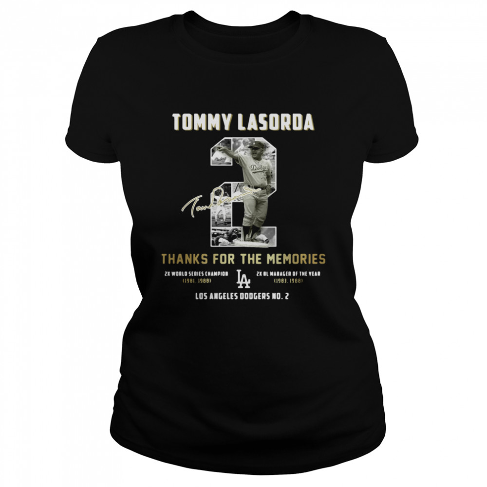 Tommy Lasorda Thanks For The Memories La Dodgers  Classic Women's T-shirt
