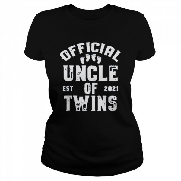 official uncle of twins est 2021 fathers day  Classic Women's T-shirt