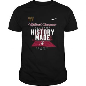 Alabama roll tide script a history made national champions locker room shirt