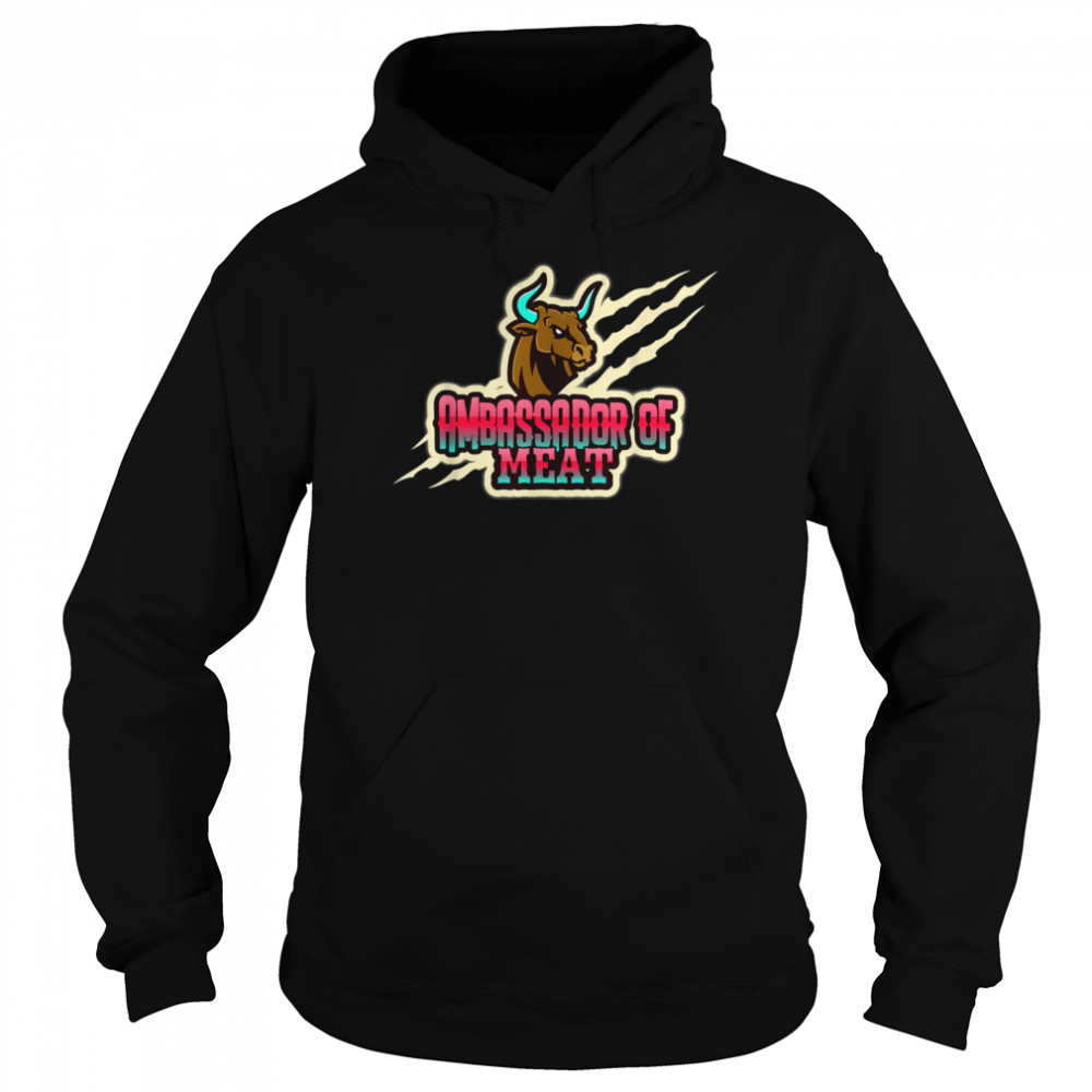 Ambassador of Meat Carnivore Barbecue Grilling BBQ Shirt Unisex Hoodie