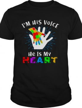 I'm His Voice He Is My Heart Autism shirt