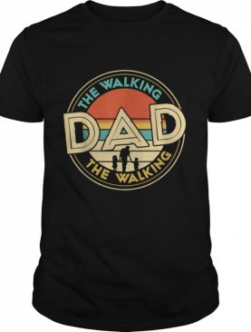 Mens The Walking Dad Fathers Day shirt