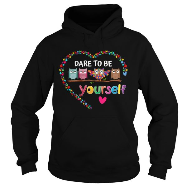 Dare To Be Yourself Autism Awareness Owl Heart Puzzle Piece  Hoodie