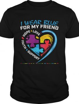 Puzzle I Wear Blue For My Friend Autism Awareness Shirt
